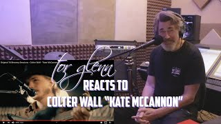 COLTER WALL - KATE MCCANNON (REACTION)