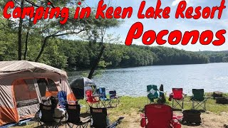 Camping 2018 at Keen Lake, Pocono Mountains Pennsylvania