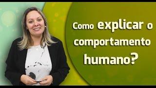 AULA 02 | Como explicar o comportamento humano? CRP 12/04679