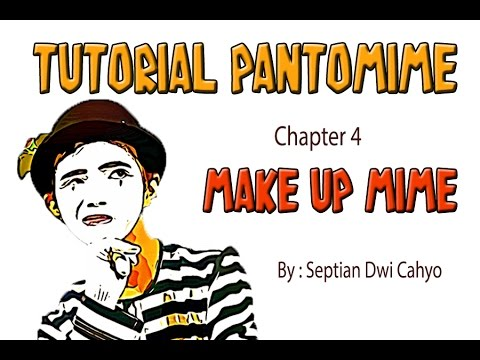 Tutorial Make Up Pantomime With Septian Dwi Cahyo Youtube