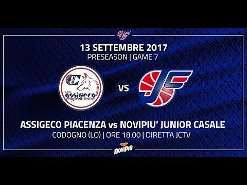 Preseason 2017 | Assigeco Piacenza - Novipiù Junior Casale LIVE