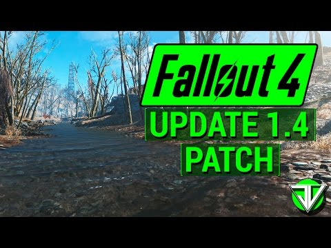 FALLOUT 4: Update 1.4 PATCH Notes! (New Features And Fixes)