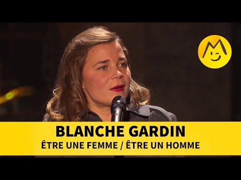 Blanche Gardin - Être une femme / Être un homme