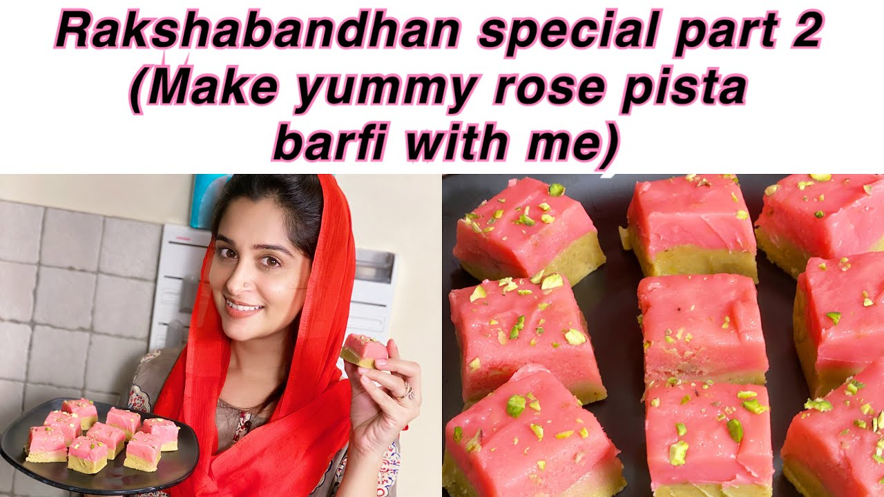 RAKSHABANDHAN SPECIAL PART2 | MAKE YUMMY ROSE PISTA BARFI WITH ME | 2 LAYER BARFI | RECIPE | DIPIKA