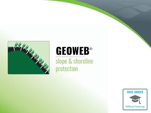 Protect Slopes Against the Forces of Nature with GEOWEB® 3D Soil Confinement System