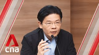 Lawrence Wong on Singapore's response to the COVID-19 outbreak in migrant worker dorms