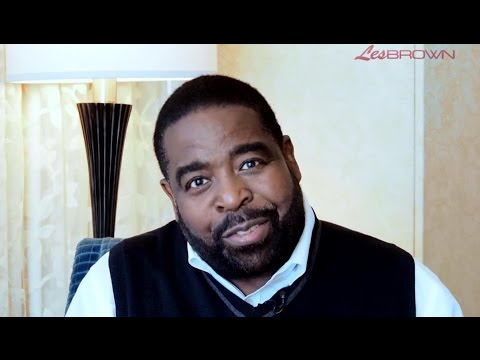LES BROWN'S 7 Steps To Control Your Financial Destiny!