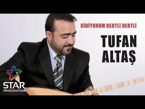 Tufan Altaş - Gidiyorum Dertli Dertli (Official Audio)