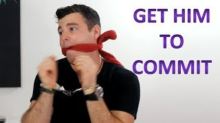 "How to ""Make Him Commit to YOU"" (Without Being Pushy)"