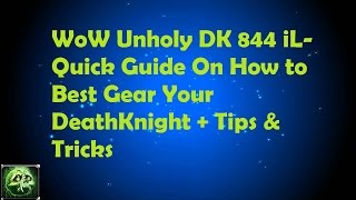 WoW Legion 110 How I Geared + Best Way To Gear Your Deathknight