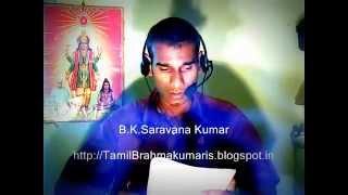 Tamil Murli sep 28, 2015 Brahmakumaris Rajayoga - Rajayogi B.K.Saravana kumar