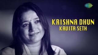 Chants For The Soul: Krishna Dhun | Devotional Video Song | Kavita Seth