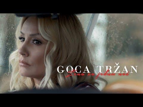 Смотреть клип Goca Trzan - Zena Za Jednu Noc