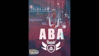 ABA - Thuba Lam (Vox Mix)
