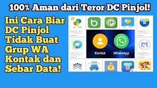 Cara Agar DC Pinjol Tidak Sebar Data Kontak \\u0026 WhatsApp   Dijamin Ampuh dan 100% Work!