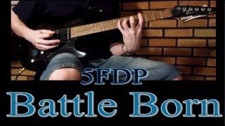 Five Finger Death Punch - Battle Born (Guitar Cover)