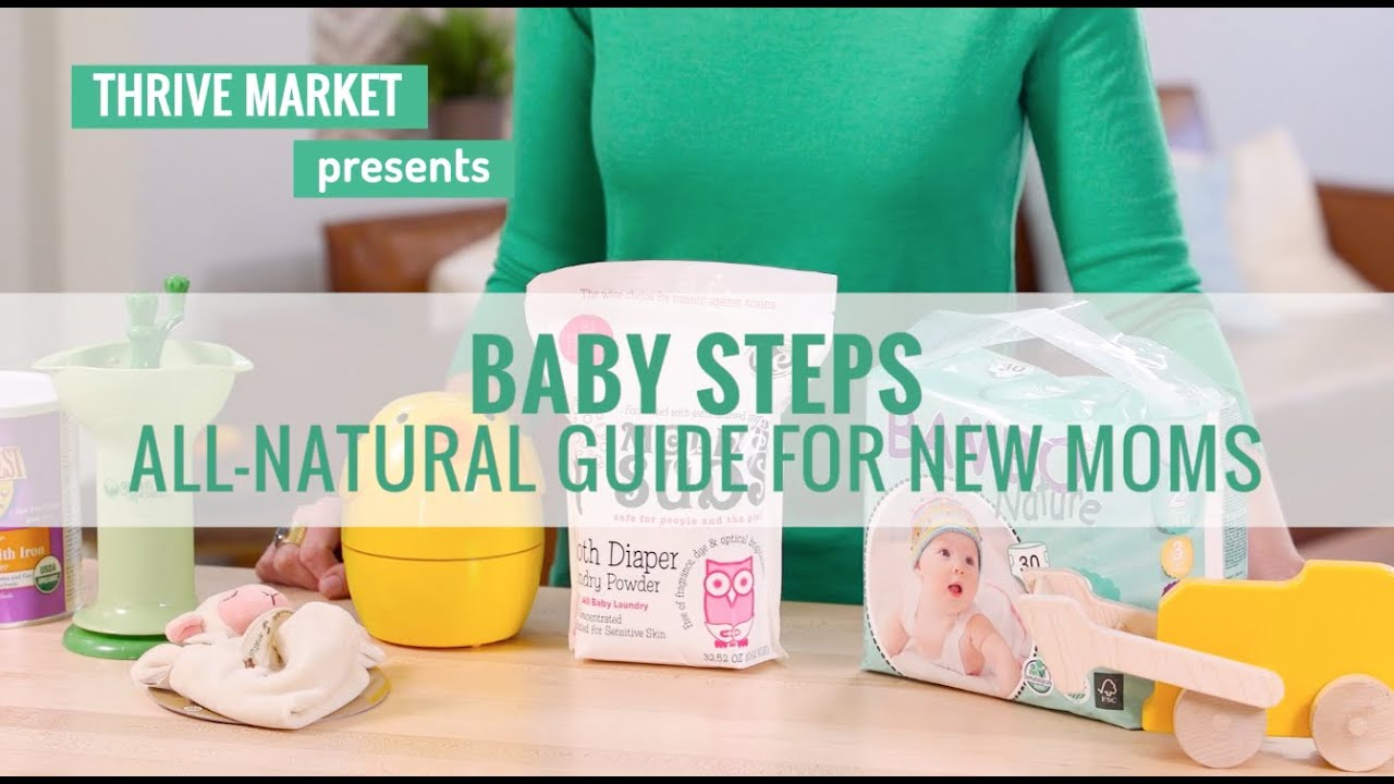 Baby Steps All Natural Guide For New Moms Youtube