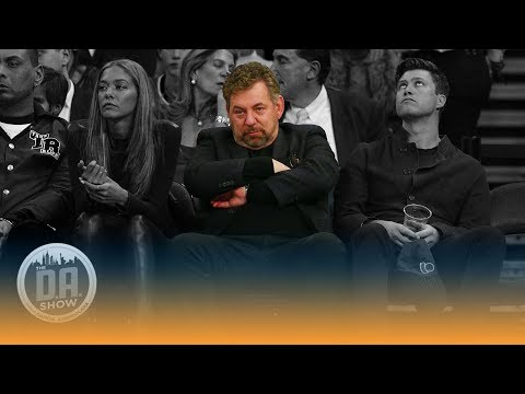 Is Knicks owner James Dolan the biggest stooge in sports? I The D.A. Show Mp3