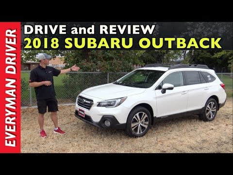 Watch This 2018 Subaru Outback Review On Everyman Driver