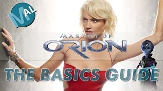 THE BASICS - A MASTER OF ORION GUIDE  [RELEASE VERSION]