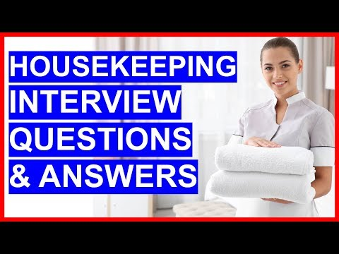 HOUSEKEEPING Interview Questions And Answers! (How To PASS A Housekeeper Interview)
