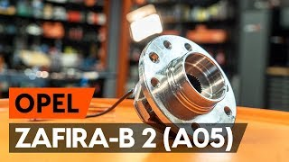 Montaje Cojinete de Rueda trasera izquierda derecha OPEL ZAFIRA B (A05): vídeo gratis