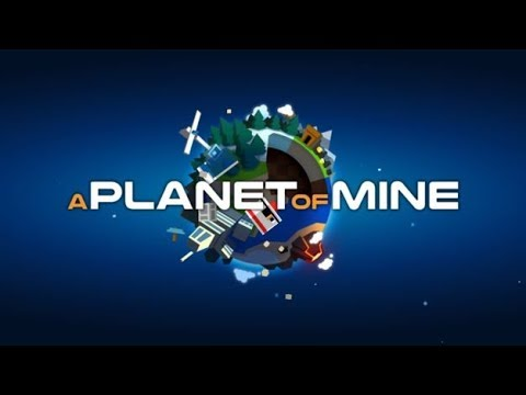 A Planet Of Mine Episode 1  