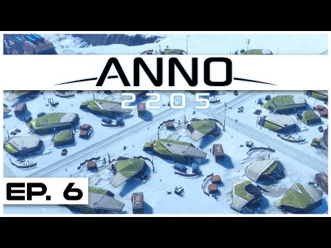 Anno 2205 - Ep. 6 - Arctic Trade Route! - Let's Play - Anno 2205 Gameplay