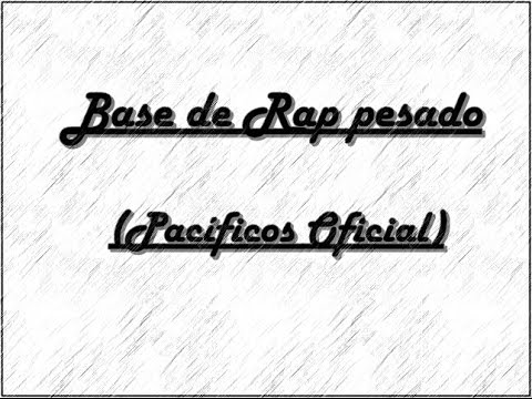 2 Base de Rap pesado 2016