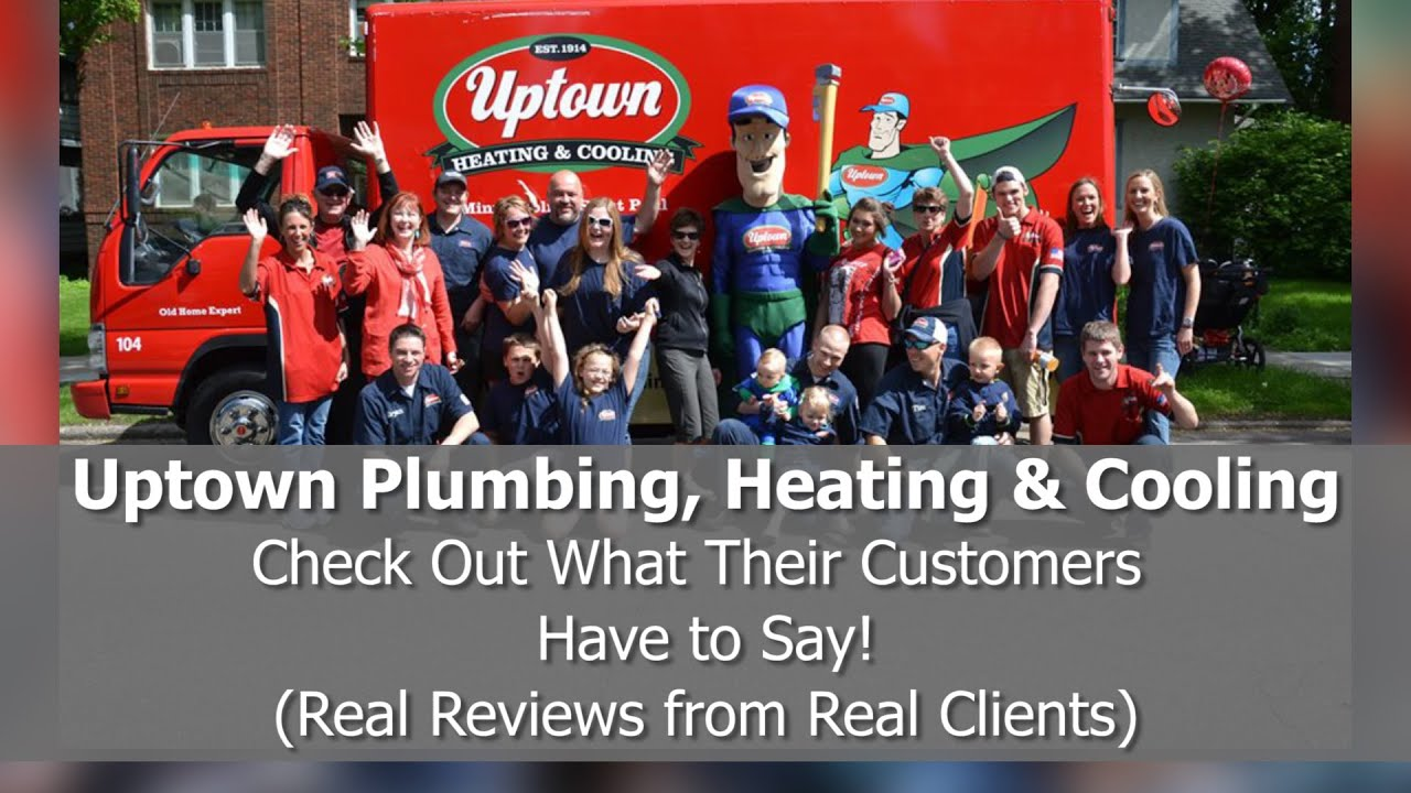 Uptown Plumbing Heating And Cooling Reviews Minneapolis Mn Hvac
