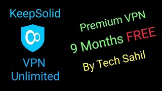 VPN Unlimited 9 Months Free Method | VPN Unlimited Review | Tech Sahil screenshot 5