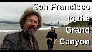 San Francisco to the Grand Canyon - Road Trip - Travels With Geordie #115