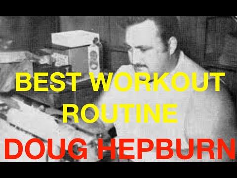 THE QUICKEST WAY TO STRENGTH: DOUG HEPBURN