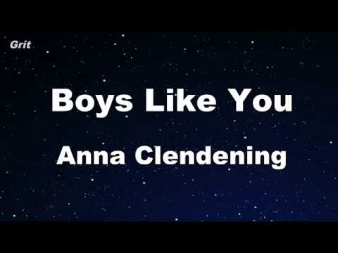 Boys Like You - Anna Clendening Karaoke 【No Guide Melody】 Instrumental