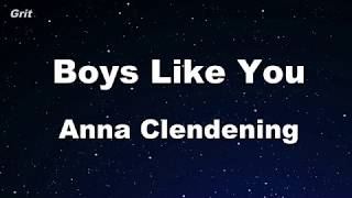 Boys Like You Anna Clendening Karaoke No Guide Melody Instrumental