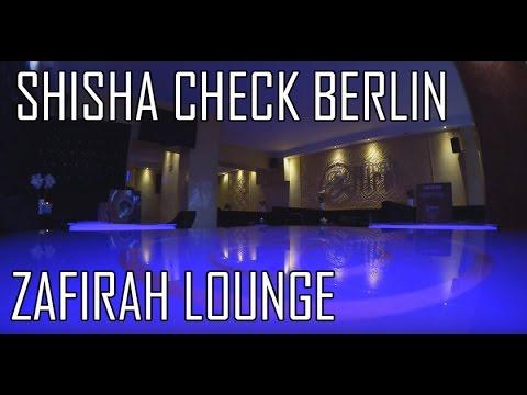 SHISHA CHECK BERLIN: ZAFIRAH LOUNGE