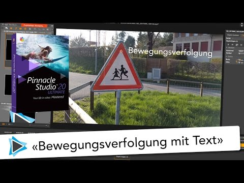 Bewegungsverfolgung mit Text in Pinnacle Studio 20 Deutsch Video Tutorial Patch 20 5