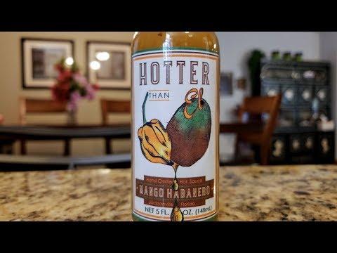 "Hotter Than El ""Mango Habanero"" Hot Sauce Review"