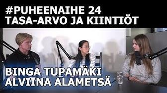 #puheenaihe 24 - Tasa-arvo ja sukupuolikiintiöt (Alviina Alametsä & Binga Tupamäki)