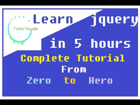 Jquery From Beginner To Expert Programming Tutorial  - The Complete Tutorial to Learn Jquery
