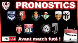 Pronostic foot ⚽Bordeaux Rennes ⚽Valladolid Betis ⚽Lorient Angers ⚽Udinese Juventus ⚽ Monaco Lyon 02