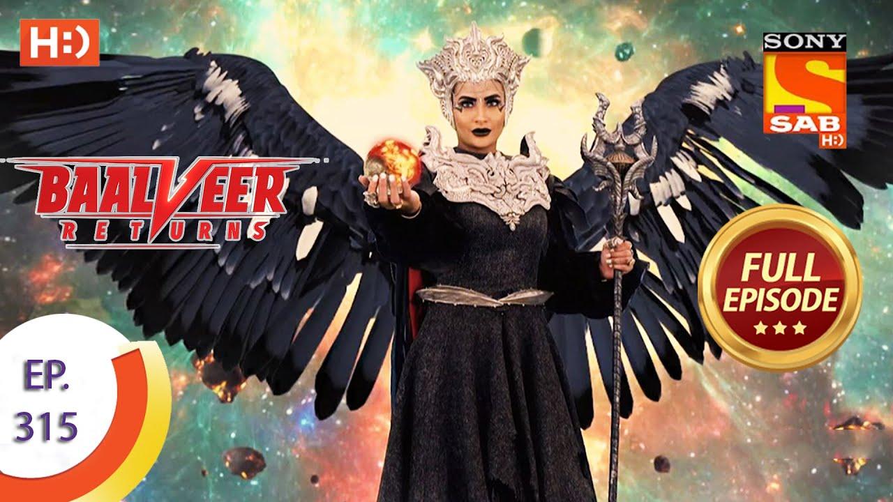 Download Baalveer Returns - Ep 315 - Full Episode - 8th March, 2021