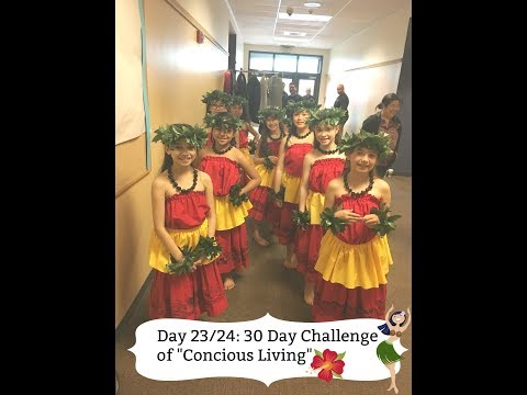 """Day 23/24: 30 Day Challenge of """"Conscious Living"""""""