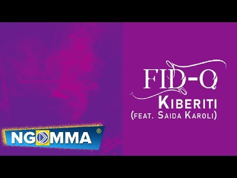 Fid Q feat Saida Karoli - KIBERITI ( audio )