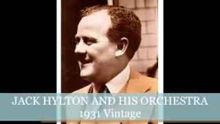 1931 Vintage - Jack Hylton and his Orchestra