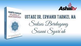 [LIVE] Ustadz Dr. Erwandi Tarmizi, MA -  Sukses Berdagang Sesuai Syari'ah