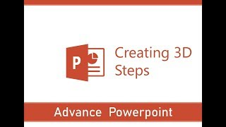 Advance PowerPoint | Advance Tips And Tricks | Creating 3D Steps