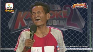 Killer Karaoke Cambodia Season 2 | Week 11 | តា ចេក 04-02-2017