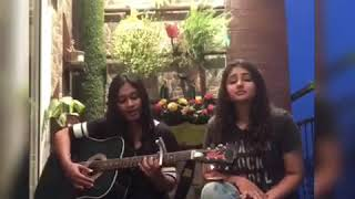 Love you like a love song - Selena Gomez cover by Rinieshah Nair and Anisha Mahtani