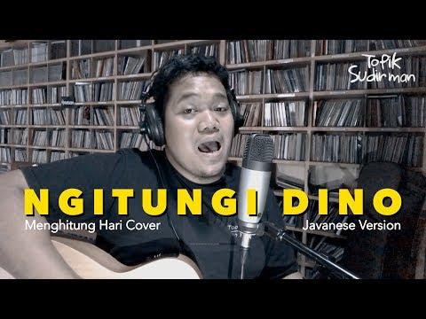 "Topik Sudirman - Ngitungi Dino (Javanese Version ""Menghitung Hari"")"